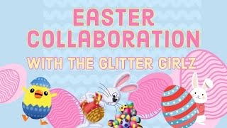 Happy Easter! - Clear Jelly Stamper DIY Glitter Girlz Collab!