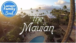 Best Place to Stay in Maui Hawaii | The Mauian