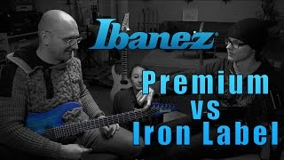 Ibanez Premium vs Iron label - picking a guitar for Metal-Peter !!!
