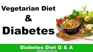 Is a Vegetarian Diet Good For Diabetes?