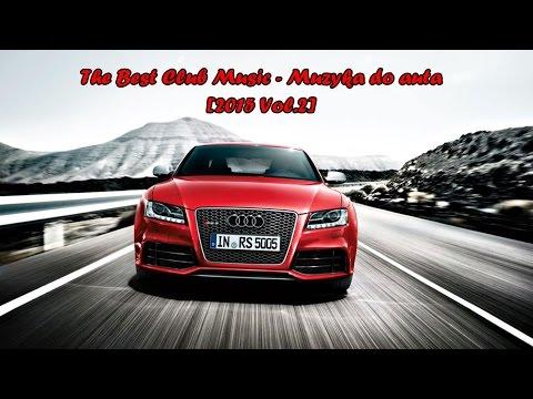The Best Club Music - Muzyka do auta [2015 Vol.2]