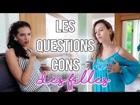 Les questions CONS que se posent les filles...