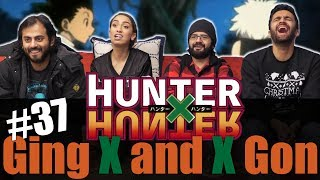 Hunter x Hunter - Episode 37 Ging x and x Gon - Reaction!