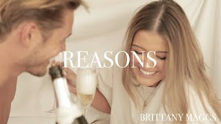 Brittany Maggs - Reasons (Official Video)