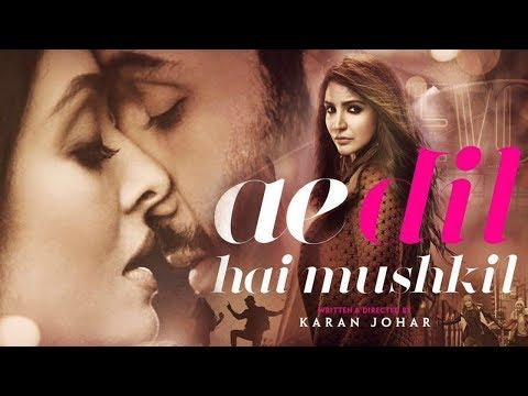 Ae Dil Hai Mushkil 2016 Full Movie -...