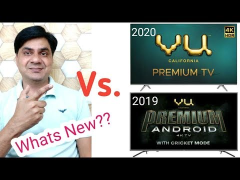 VU Premium Tv 2020 Vs.  VU Premium Android Tv 2019 | Whats New??