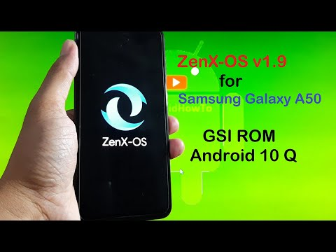 ZenX OS v1.9 for Galaxy A50 Android 10 Q - GSI ROM