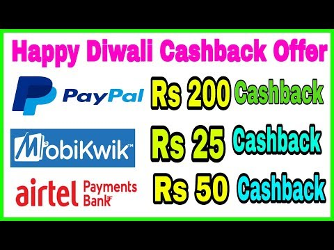 PayPal 200, Mobikwik 25 and Airtel Payment Bank 50 Cashbacks Offer