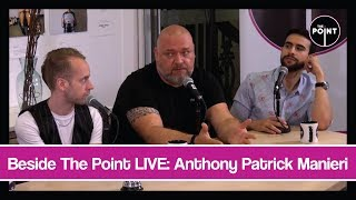 Beside The Point LIVE: Anthony Patrick Manieri