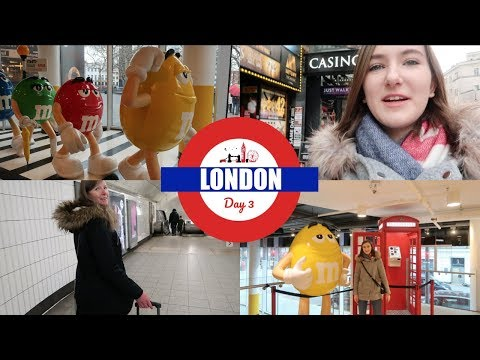 London Day 3: M&M World & Shopping on Oxford Street!