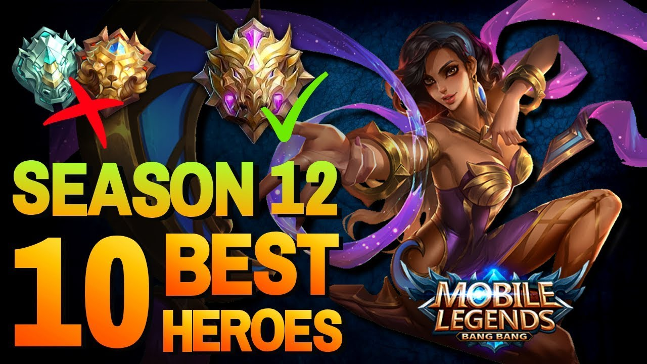 10 best heroes for solo rank epic to mythic mobile legends season 12