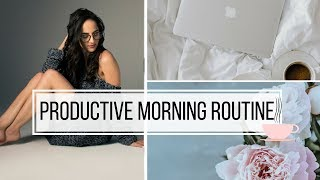 MY PRODUCTIVE MORNING ROUTINE 2018