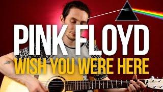 Как играть Pink Floyd - Wish You Were Here - Уроки игры на гитаре Первый Лад(Как играть на гитаре Pink Floyd - Wish You Were Here разбор с табами и аккордами. Всем привет! Сегодня мы наконец-то воспо..., 2016-09-29T15:45:33.000Z)