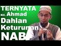 TERNYATA KH. Ahmad Dahlan Keturunan Nabi - Ustadz Adi Hidayat, Lc, MA