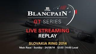 Blancpain Sprint Series - Main Race - Slovakia - 2014