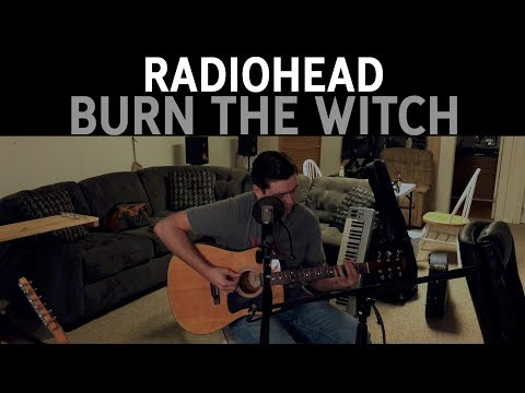 Radiohead - Burn The Witch: Me, an Acoustic and a CR-78 mp3