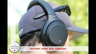 Review: Sony WH 1000XM3