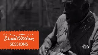 Leo Bud Welch - Girl In The Holler [The Blues Kitchen Sessions]