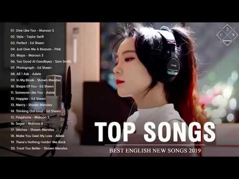 TOP HITS 2019 - Kumpulan Lagu Barat Terbaru 2019 - Musik Terpopuler Untuk Kerja dan Santai