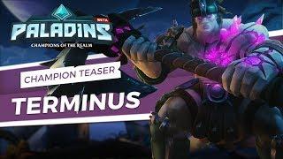 Paladins - Champion Teaser - Terminus, the Fallen