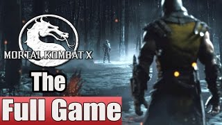 Mortal Kombat X Full Game Walkthrough Complete Walkthrough