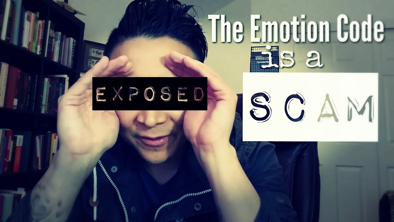 The Emotion Code Is A Scam Youtube