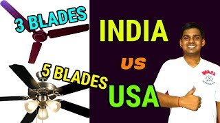 Why Indian Ceiling Fan has 3 Blades but American Fan has 4/5/6 Blades? | Evaporation Causes Cooling