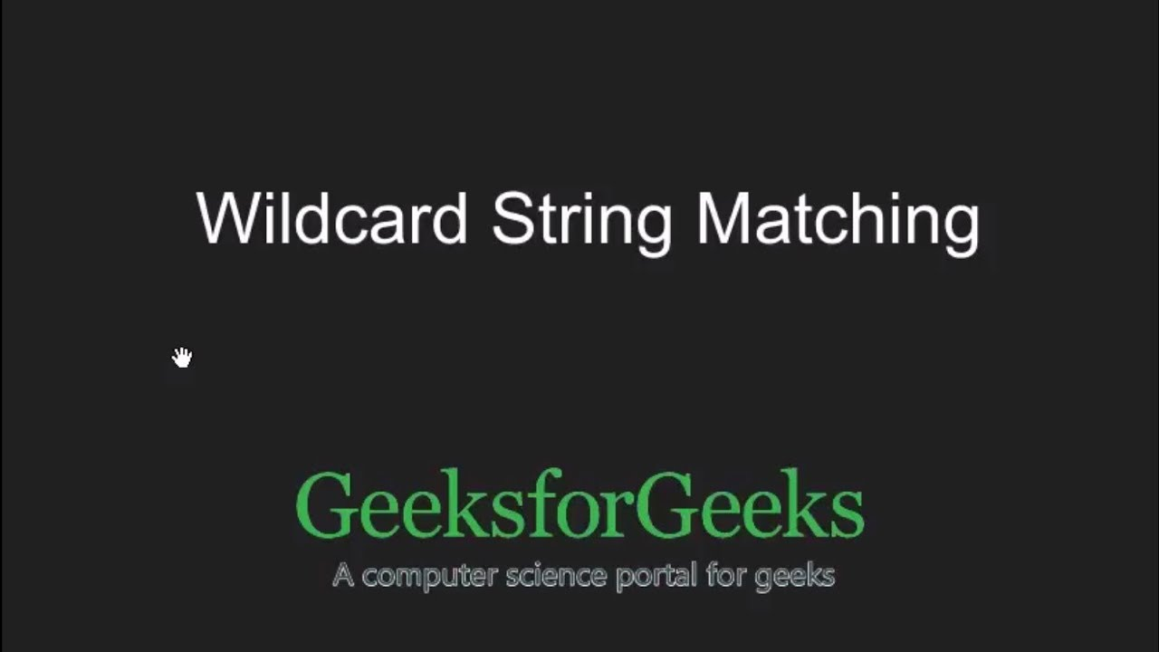 String matching where one string contains wildcard characters