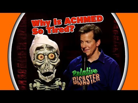 Why Is ACHMED So Tired? | RELATIVE DISASTER | JEFF DUNHAM streaming vf