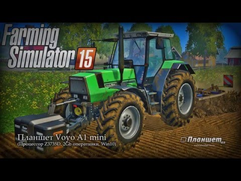 Играем Farming simulator 2015  на планшете Voyo A1 mini, tablet pc gameplay test