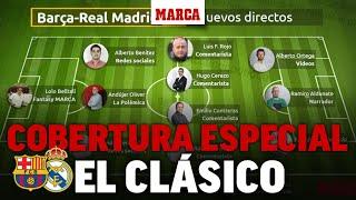 Barcelona - Real Madrid: el Clásico más movido I MARCA