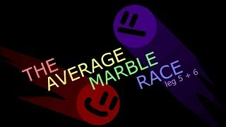 The Average Marble Race is BACK! hi guys and gals.