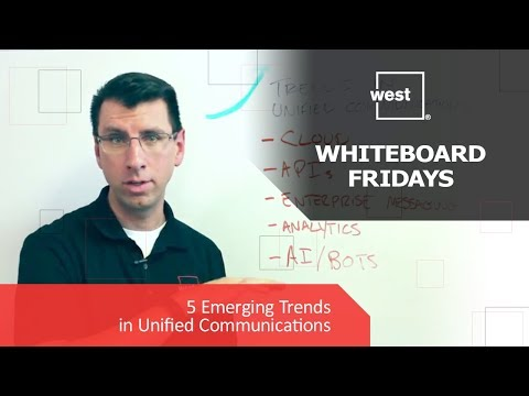 Whiteboard Fridays: New Trends in Unified Communications
