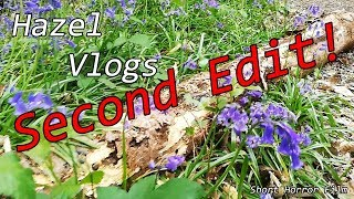 Hazel Vlogs - Short Horror Film - 2nd Edit.
