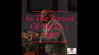 In The Pursuit Of Me Pt.1