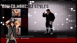 AJ STYLES/AJ STYLES CAW FORMULA YAPMAK NASIL WWE 2K16: (XBOX 360/PS3)