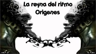 la reyna del ritmo - Origenes