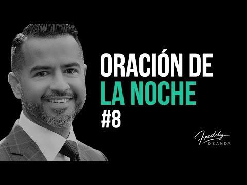 Oración de la noche #8 - Freddy DeAnda