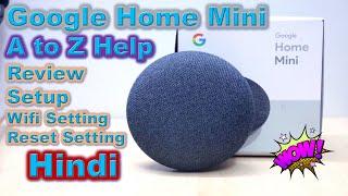 Google Home Mini A to Z Review And Easy Setup Hindi   Google Smart Speaker Setup   Bluetooth Speaker