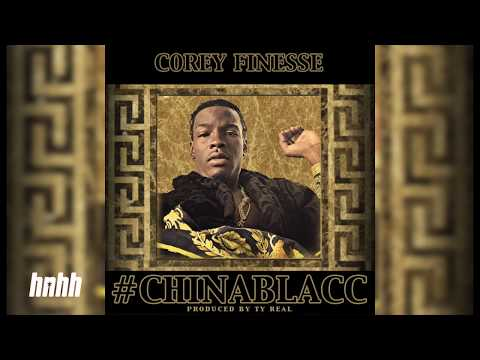 Corey Finesse -  #CHINABLACC (Official Audio)