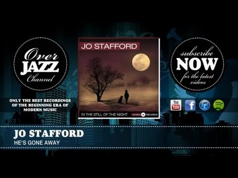 Jo Stafford - He's Gone Away (1947)