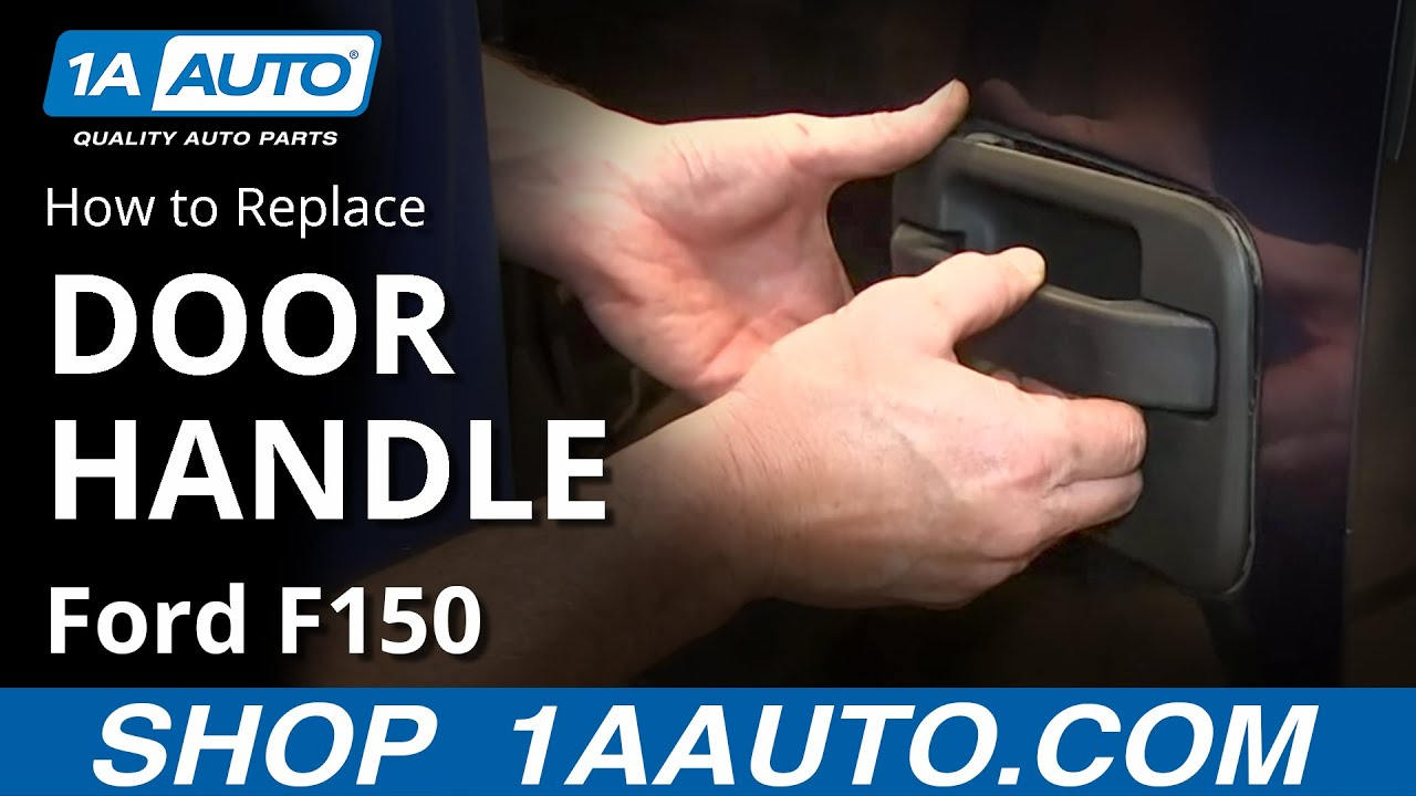 How To Replace Rear Outside Door Handle 04 08 Ford F150