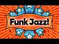 Funk Jazz • Funky Smooth Jazz Saxophone Music • Upbeat Jazz Instrumental Music