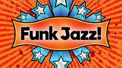 Funk Jazz • Funky Smooth Jazz Saxophone Music • Upbeat Jazz Instrumental Music