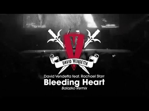 Клип David Vendetta - Bleeding Heart (Balazko Remix)
