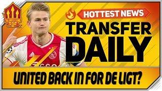 De Ligt To Man Utd For Pogba? Man Utd Transfer News
