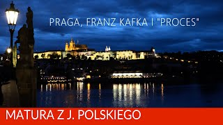 "212. Praga, Franz Kafka i ""Proces""."
