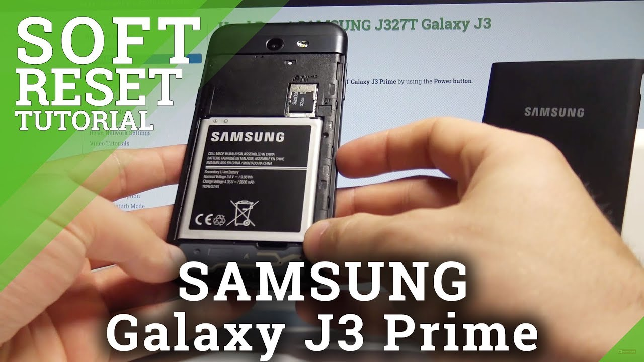 factory price 92bcb 0bae9 How to Soft Reset SAMSUNG Galaxy J3 Prime - Remove Battery / Force Restart