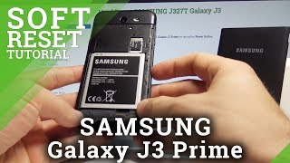 How to Soft Reset SAMSUNG Galaxy J3 Prime - Remove Battery / Force Restart
