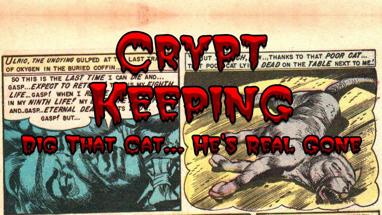 Download Crypt Keeping: Season 1, Episode 3 - Dig That Cat... He's Real Gone